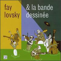 Fay Lovsky & La Bande Dessinée